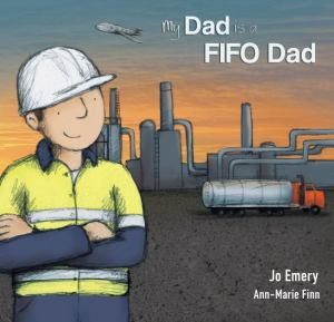 my_dad_is_a_fifo_dad_cover